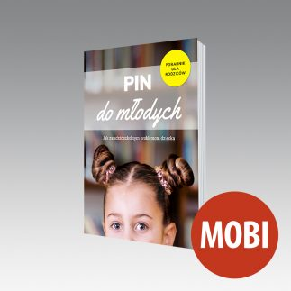 Pin do młodych - Poradnik dla rodziców (e-book MOBI)