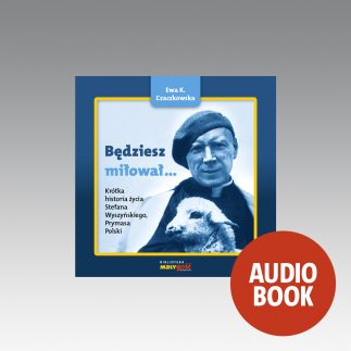 Wyszyński_Będziesz miłował - audiobook