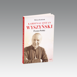 Kardynał Wyszyński. Prymas Polski